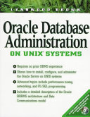 Oracle database administration on UNIX systems