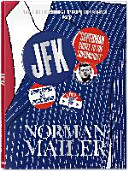 Norman Mailer  JFK  Superman Comes to the Supermarket