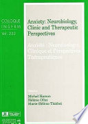 Anxiety, Neurobiology, Clinic and Therapeutic Perspectives