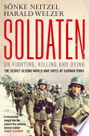 Soldaten   On Fighting  Killing and Dying