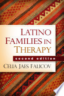 Latino Families in Therapy An Up To Date Conceptual Framework And Hands On