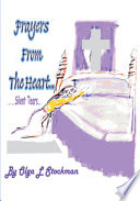 Prayers From The Heart : to god or how to...
