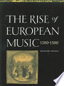The Rise of European Music  1380 1500