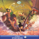 Tinker Bell And The Great Fairy Rescue Fairy Rescue Team