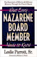 What Every Nazarene Board Member Needs to Know