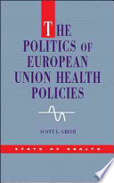 The Politics Of European Union Health Policies