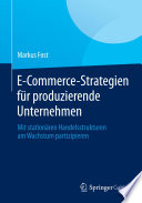 E Commerce Strategien f  r produzierende Unternehmen