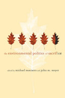 The Environmental Politics of Sacrifice