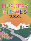 Nursery Rhymes (U.K.G.)