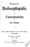 Allgemeine Realencÿklopädie oder Conversationslexikon für alle Stände