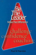 Be The Leader Make The Difference