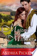 Book The Major s Mistake  Scandalous Secrets Series  Book 3