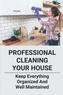 Professional Cleaning Your House