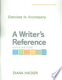 Exercises to Accompany A Writer's Reference Large Format