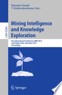 Mining Intelligence and Knowledge Exploration
