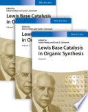 Lewis Base Catalysis in Organic Synthesis  3 Volume Set