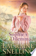 Sophie s Dilemma  Daughters of Blessing Book  2