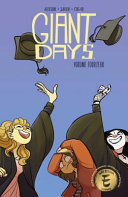 Giant Days Vol. 14 : time as daisy and esther...