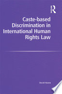 Caste-based Discrimination in International Human Rights Law