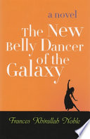 The New Belly Dancer Of The Galaxy book