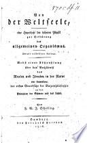 F  W  J  Schelling von der Weltseele  Eine Hypothese der h  hern Physik zur Erkl  rung des allgemeinen Organismus