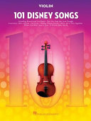 101 Disney Songs: For Violin