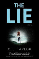 The Lie With An Action Packed Adrenaline Pumping Plot The Lie
