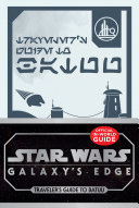 Star Wars: Galaxy's Edge: Traveler's Guide to Batuu Book