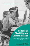 Pedagogy, Disability and Communication
