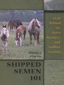Shipped Semen 101