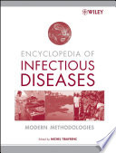 Encyclopedia Of Infectious Diseases : technologies are dramatically changing our...