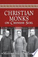 Christian Monks on Chinese Soil