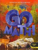 Go Math! & Go Math! Standards Practice Book