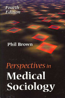 Perspectives In Medical Sociology
