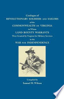Catalogue of Revolutionary Soldiers and Sailors of the Commonwealth of Virginia