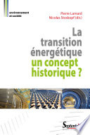 illustration La Transition énergétique : un concept historique ?