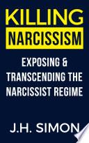 Killing Narcissism