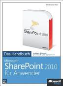 Microsoft SharePoint 2010 f  r Anwender