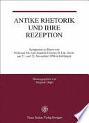 Antike Rhetorik und ihre Rezeption