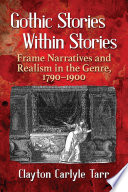 Gothic Stories Within Stories