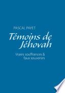 illustration Témoins de Jéhovah vraies souffrances et faux souvenirs
