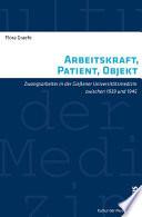 Arbeitskraft, Patient, Objekt