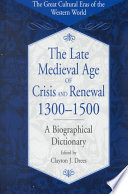 The Late Medieval Age of Crisis and Renewal  1300 1500
