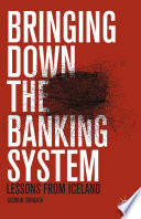 Bringing Down The Banking System