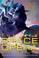 The New Space Opera Of Space And Wonder Kage Baker Stephen