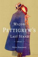 download ebook major pettigrew\'s last stand pdf epub