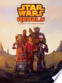 The Art of Star Wars Rebels Book PDF
