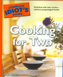 The Complete Idiot s Guide to Cooking for Two