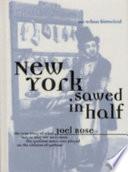 New York Sawed in Half