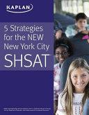 5 Strategies for the New New York City Shsat